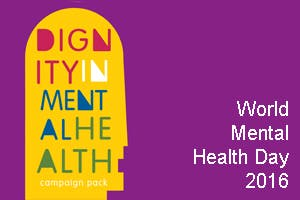 SUPPORTING DIGNITY IN MENTAL HEALTH DAY 2016 Derry